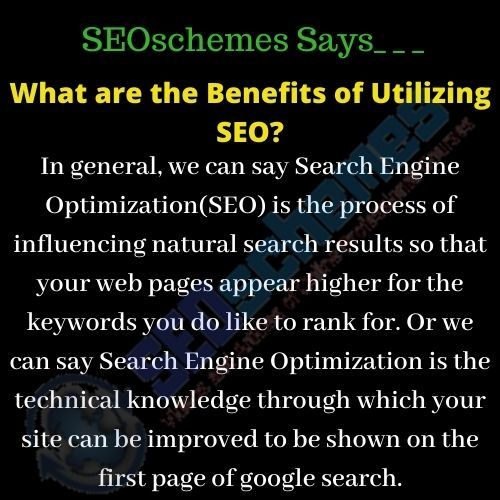 What are the Benefits of Utilizing SEO