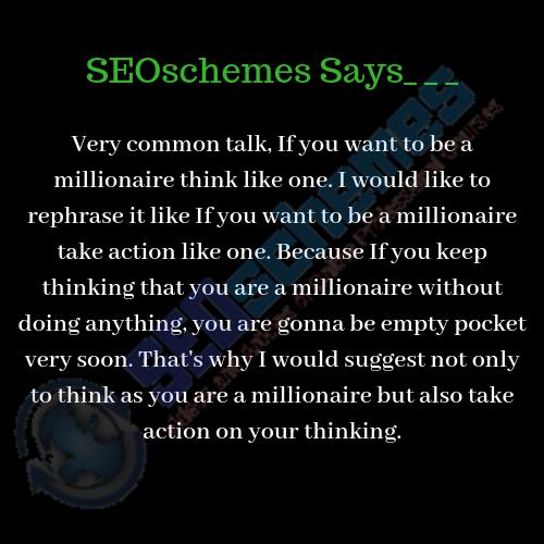 SEOschemes Millionaire Thinking